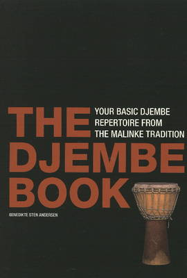 Djembe Book: Your Basic Djembe Repertoire From the Malinke Tradition (Spiral bound)