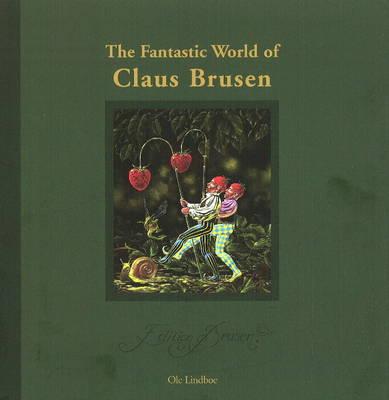 Fantastic World of Claus Brusen (Hardback)