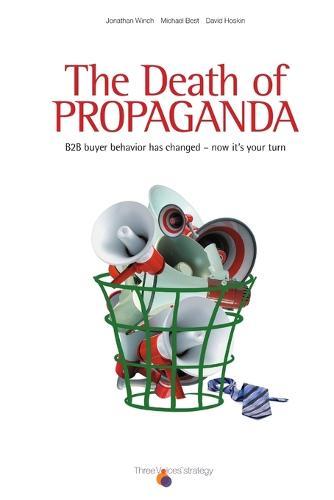 The Death of Propaganda (Paperback)