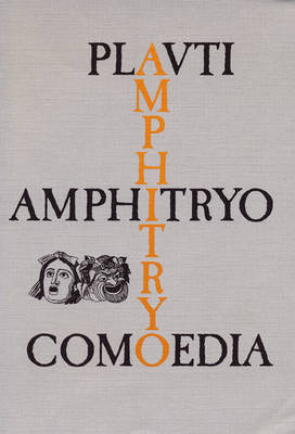 Amphitryo Comoedia - Lingua Latina (Paperback)
