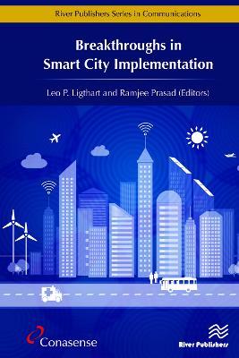 Breakthroughs in Smart City Implementation (Hardback)
