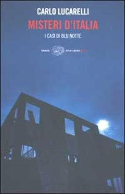 Misteri D'Italia: I Casi Di Blu Notte - Stile Libero (Paperback)