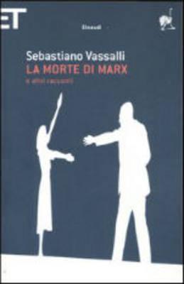 La Morte Di Marx: E Altri Racconti (Paperback)