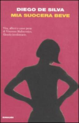 Mia Suocera Beve (Paperback)