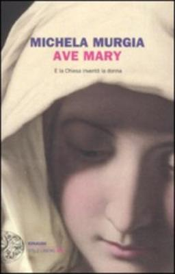 Ave Mary (Paperback)