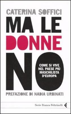 Ma le donne no (Paperback)