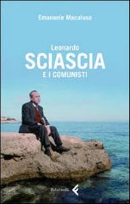 Leonardo Sciascia E I Comunisti (Paperback)