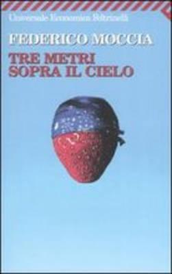 Tre Metri Sopra Il Cielo (Paperback)