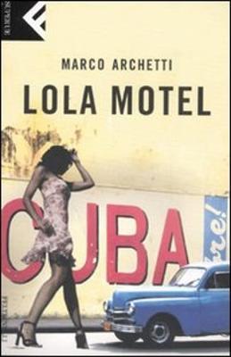 Lola Motel