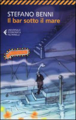 Il Bar Sotto Il Mare - Nuova Edizione 2013 (Paperback)