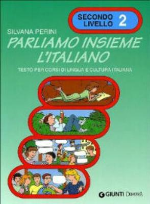 Parliamo insieme l'italiano: Volume 2 (Paperback)