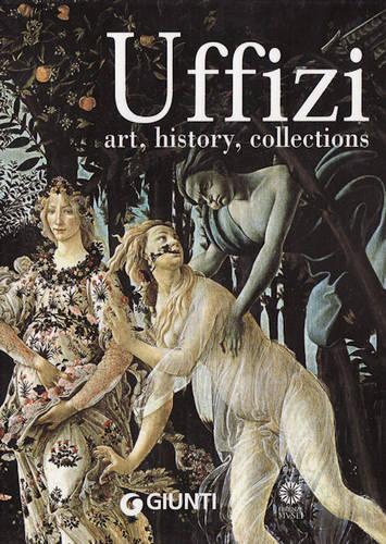 Uffizi: Art, History, Collections (Hardback)