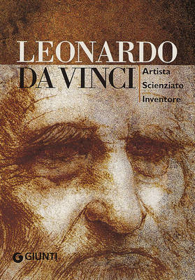Leonardo Da Vinci: Artist, Scientist, Inventor (Hardback)