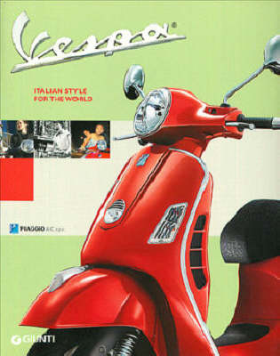 Vespa: Italian Style for the World (Paperback)