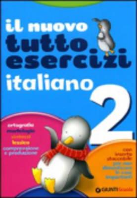 Il Nuovo Tutto Esercizi: Il Nuovo Tutto Esercizi Italiano 2 (Paperback)