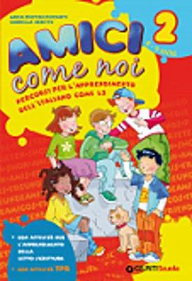 Amici come noi: Amici come noi 2 + CD