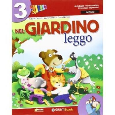 Nel Giardino: Nel Giardino 3 - Leggo (Paperback)