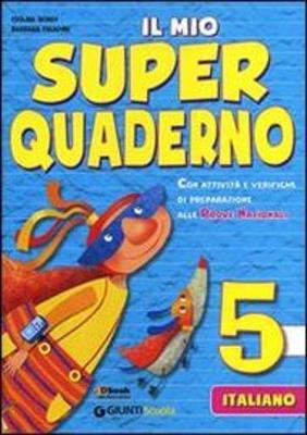 Il mio super quaderno 5 - Italiano (Paperback)