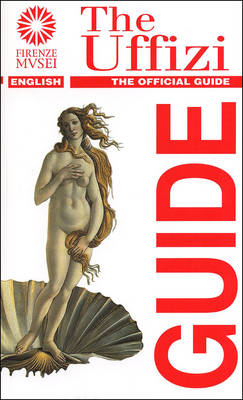 The Uffizi - Rapid Guides to Florentine Museums (Paperback)
