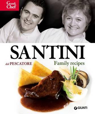 Santini Dal Pescatore: Family Recipes (Hardback)