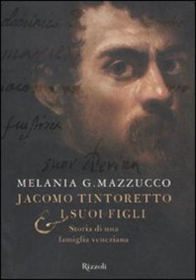 Jacomo Tintoretto E I Suoi Figli (Paperback)