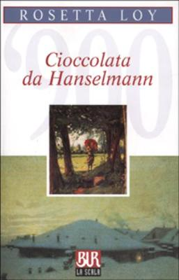 Cioccolata DA Hanselmann: Cioccolata DA Hanselmann (Paperback)
