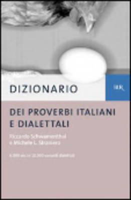 Dizionario dei proverbi italiani con alcune varianti dialettali (Paperback)