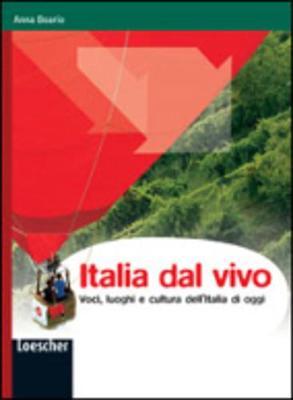 Italia Dal Vivo: Voci, Luoghi E Cultura Dell'Italia DI Oggi (Paperback)