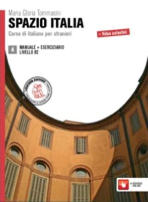 Spazio Italia: Manuale + Eserciziario 4 (B2) (Paperback)