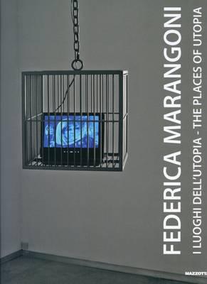 Federica Marangoni: The Places of Utopia (Paperback)