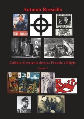 Culture di estrema destra: Francia e Belgio - Volume 2 (Paperback)
