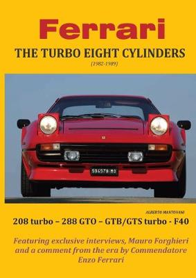Ferrari THE TURBO EIGHT CYLINDERS (1982-1989) (Paperback)