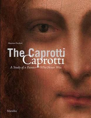 The Caprotti Caprotti: A Study of the Painter (Paperback)