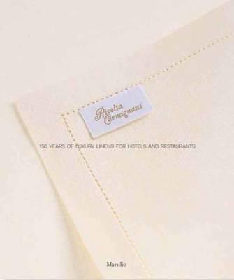 Rivolta Carmignani: A Century and a Half of Luxury Linen (Hardback)