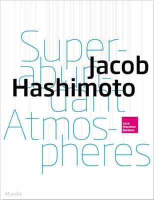 Jacob Hashimoto. Kites (Paperback)