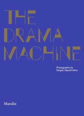 Drama Machine: Pictures from a Russian Scene (Paperback)