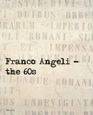 Franco Angeli: The 60s (Paperback)