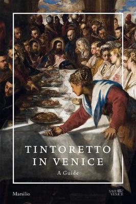 Tintoretto in Venice: A Guide (Paperback)