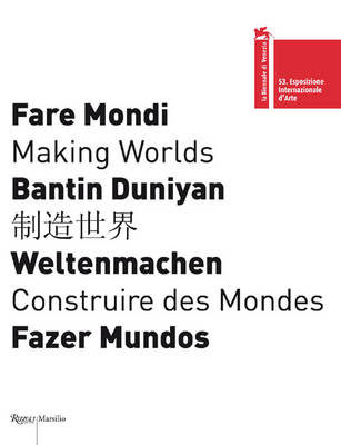 Making Worlds: 53rd International Art Exhibition: La Biennale Di Venezia (Paperback)