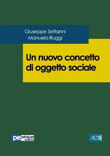 Un Nuovo Concetto Di Oggetto Sociale (Paperback)