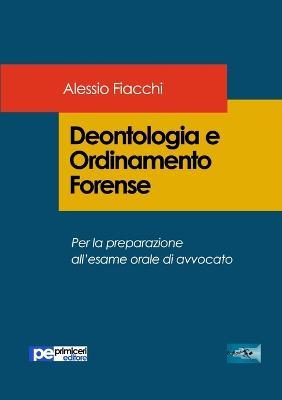 Deontologia E Ordinamento Forense (Paperback)