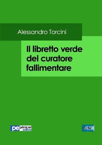 Il Libretto Verde del Curatore Fallimentare (Paperback)