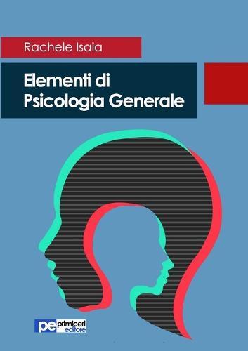Elementi Di Psicologia Generale (Paperback)