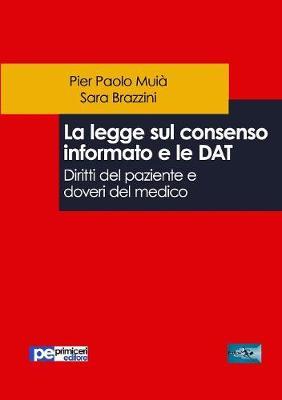 La Legge Sul Consenso Informato E Le Dat. Diritti del Paziente E Doveri del Medico (Paperback)
