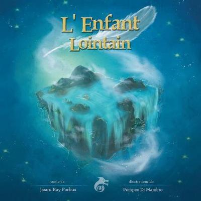 L'Enfant Lointain (Paperback)