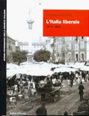 Storia Fotografica Societa' Italiana: L'Italia Liberale (Paperback)