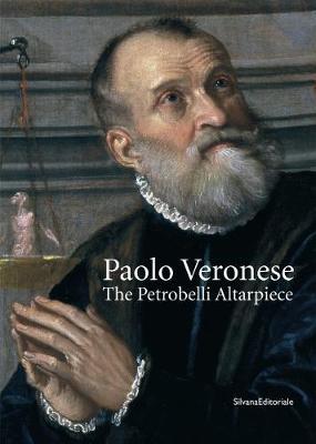 Paolo Veronese: the Petrobelli Altarpiece (Paperback)