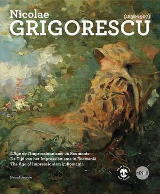 Nicolae Grigorescu (1838-1907): The Age of Impressionism in Romania (Paperback)