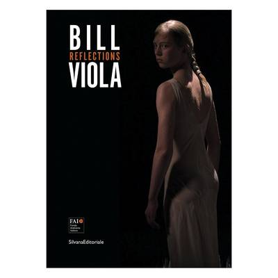 Bill Viola: Reflections (Paperback)
