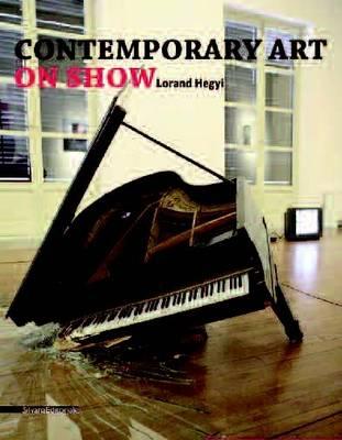 Contemporary Art on Show (Hardback)